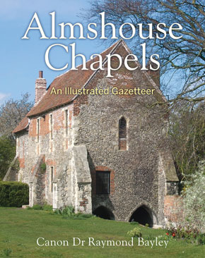 <strong>Almshouse Chapels  - </strong>An Illustrated Gazetteer